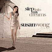 Susan Wong - Step Into My Dreams Out Now on 180g Vinyl!