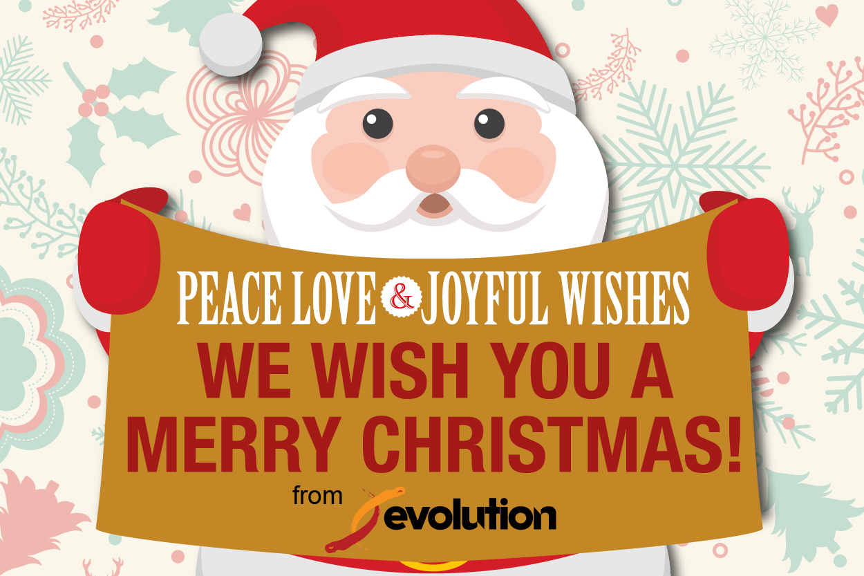 Evolution wishes you a Merry Christmas!
