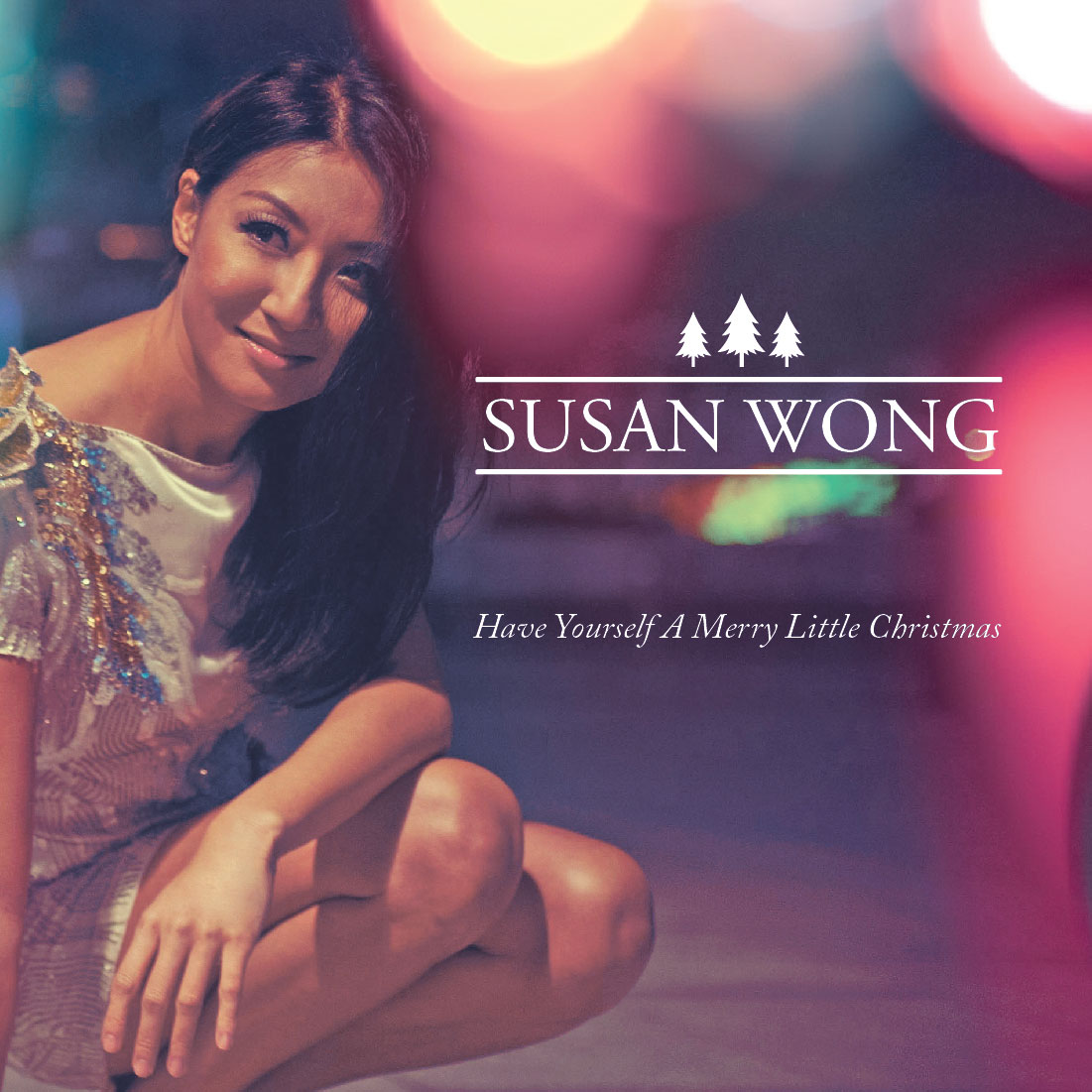 Susan Wong Christmas Single – Have Yourself A Merry Little Christmas